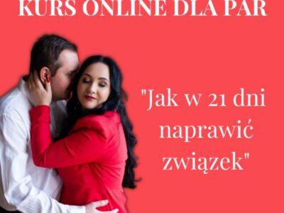 """""""Jak w 21 dni naprawić związek"""" – kurs on-line dla par"""